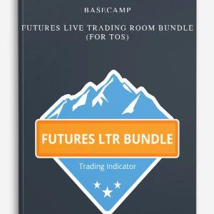 Basecamp – Futures Live Trading Room Bundle (For TOS)