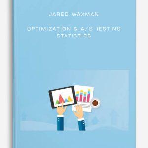Jared Waxman – Optimization & A/B Testing Statistics