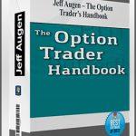 Jeff Augen – The Option Trader's Handbook