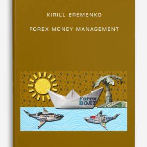 Kirill Eremenko – Forex Money Management
