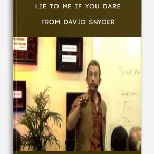 Lie To Me If You Dare from David Snyder