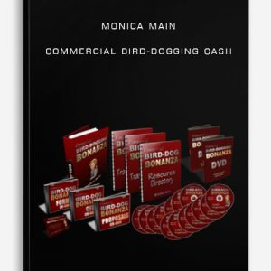 Monica Main Commercial Bird-Dogging Cash