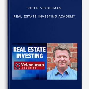 Peter Vekselman – Real Estate Investing Academy