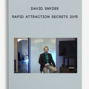 Rapid Attraction Secrets 2015 by David Snyder