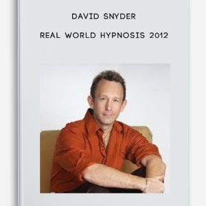 Real World Hypnosis 2012 by David Snyder