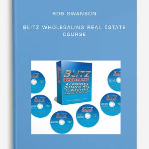 Rob Swanson – Blitz Wholesaling Real Estate Course