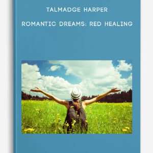 Talmadge Harper – Romantic Dreams: Red Healing