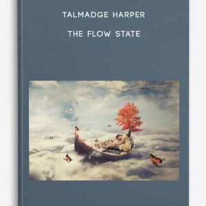 Talmadge Harper – The Flow State