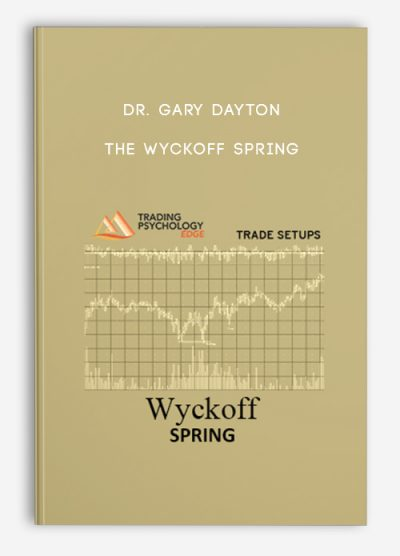 The Wyckoff Spring by Dr. Gary Dayton