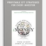 Tom Lydon & John F.Wasik – Profitable EFT Strategies for Every Investor