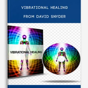 Vibrational Healing from David Snyder