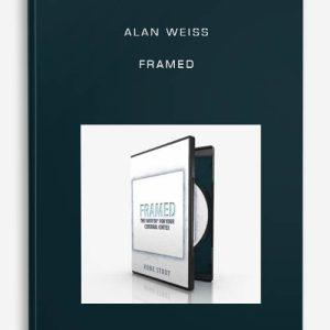 Alan Weiss – Framed