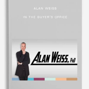 Alan Weiss – In The Buyer's Office