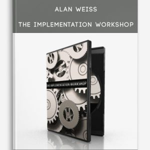 Alan Weiss – The Implementation Workshop