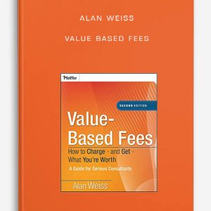Alan Weiss – Value Based Fees
