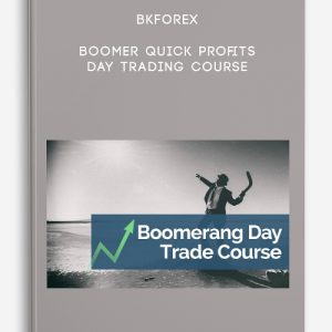 Bkforex – Boomer Quick Profits Day Trading Course