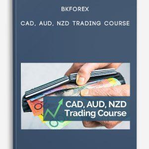 Bkforex – CAD, AUD, NZD Trading Course