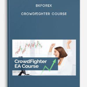 Bkforex – Crowdfighter Course