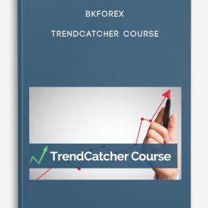 Bkforex – TrendCatcher Course