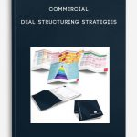 Commercial Deal Structuring Strategies