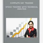 Complete Day Trading : Stock Trading With Technical Analysis