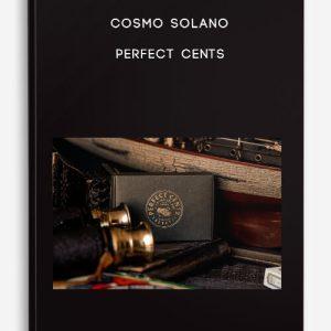 Cosmo Solano – Perfect Cents