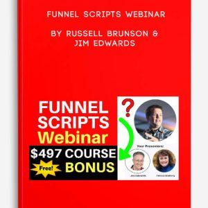Funnel Scripts Webinar by Russell Brunson & Jim Edwards