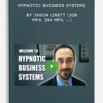 Hypnotic-Business-Systems-by-Jason-Linett-328-MP4-284-MP3-400×556