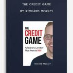 The-Credit-Game-by-Richard-Moxley-400×556