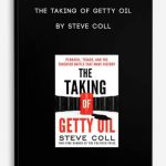 The-Taking-of-Getty-Oil-by-Steve-Coll-400×556