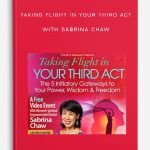 Taking Flight in Your Third Act by Sabrina Chaw