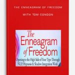 The-Enneagram-of-Freedom-with-Tom-Condon-400×556