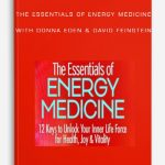 The-Essentials-of-Energy-Medicine-with-Donna-Eden-David-Feinstein-400×556