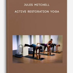 Active Restoration Yoga by Jules Mitchell