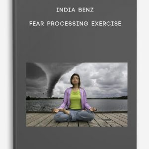 Fear Processing Exercise by India Benz