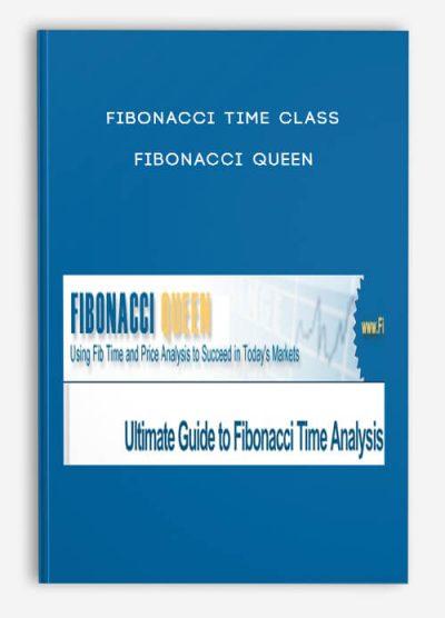 Fibonacci Time Class – Fibonacci Queen