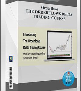 Orderflows – THE ORDERFLOWS DELTA TRADING COURSE