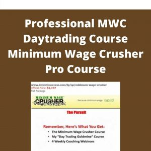 Professional MWC Daytrading Course Minimum Wage Crusher Pro Course